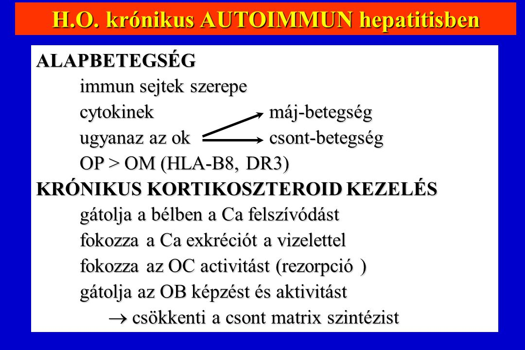 H.O. krónikus AUTOIMMUN hepatitisben