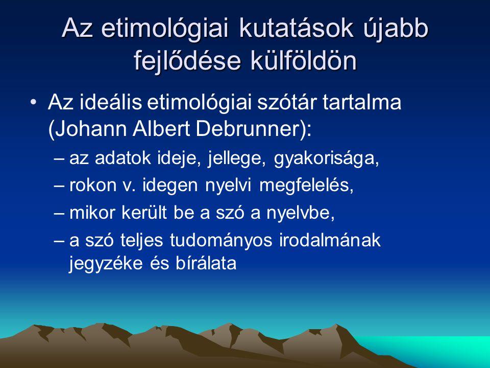 Az etimológiai kutatások újabb fejlődése külföldön
