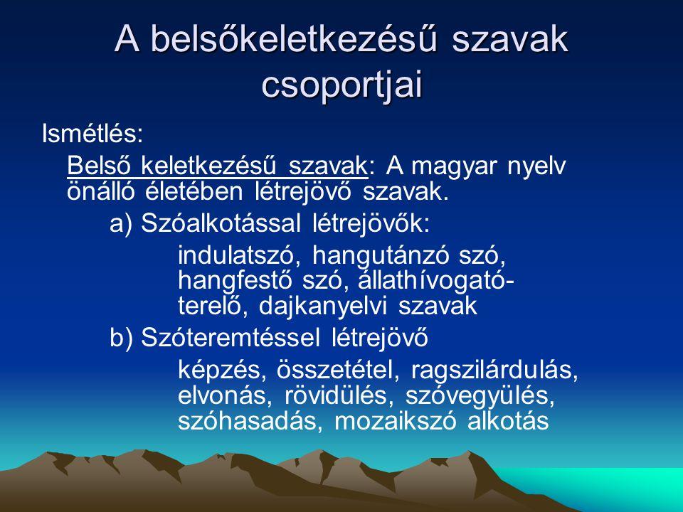 A belsőkeletkezésű szavak csoportjai