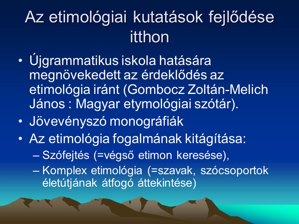Az etimológiai kutatások fejlődése itthon