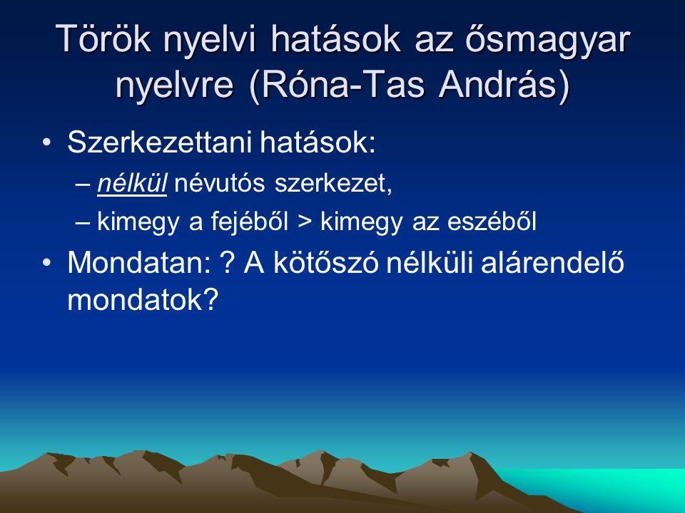 Török nyelvi hatások az ősmagyar nyelvre (Róna-Tas András)