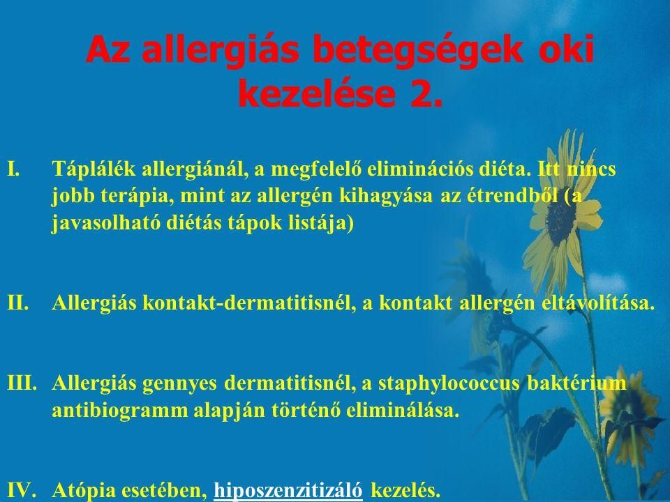 Az allergiás betegségek oki kezelése 2.
