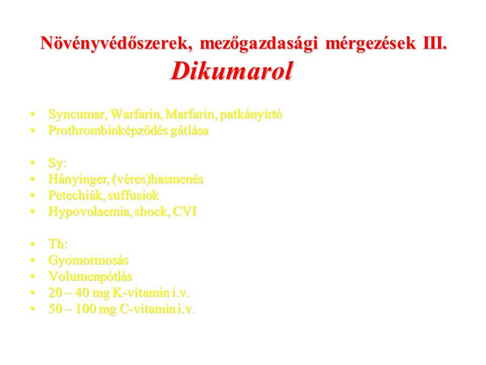 Növényvédőszerek, mezőgazdasági mérgezések III. Dikumarol