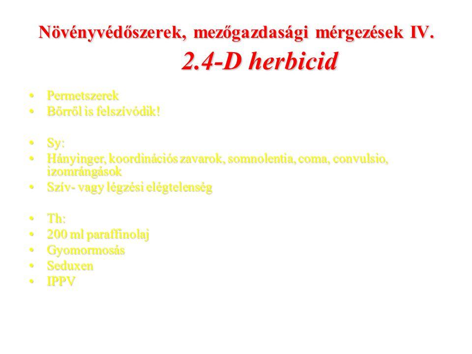 Növényvédőszerek, mezőgazdasági mérgezések IV. 2.4-D herbicid