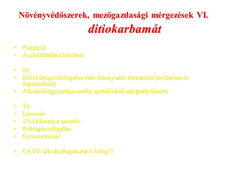 Növényvédőszerek, mezőgazdasági mérgezések VI. ditiokarbamát