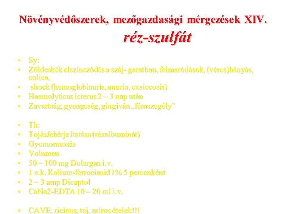 Növényvédőszerek, mezőgazdasági mérgezések XIV. réz-szulfát
