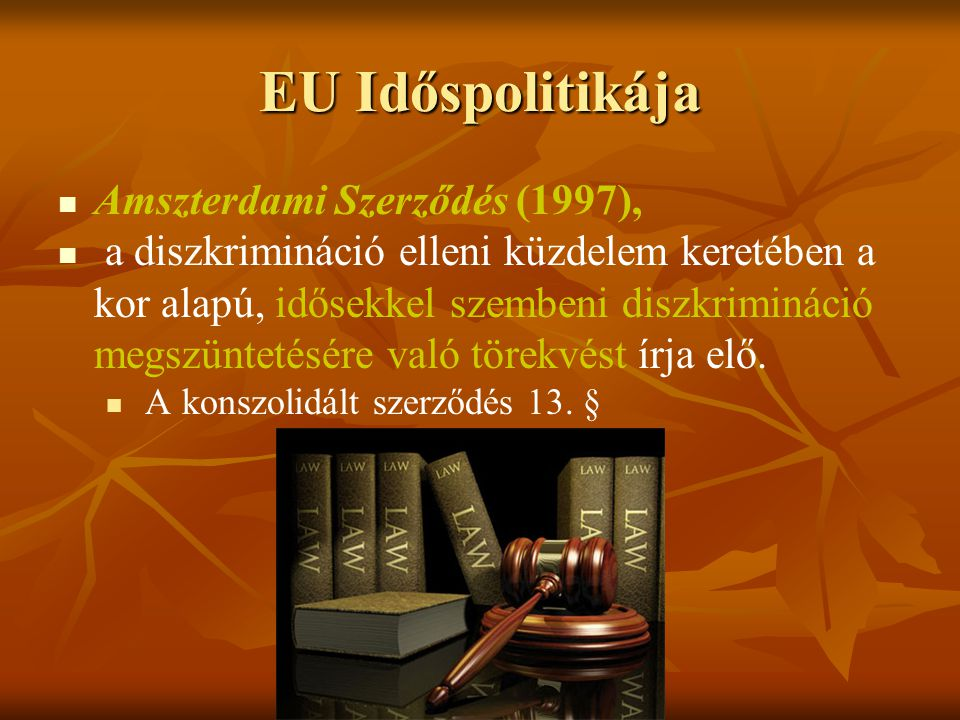 EU Időspolitikája Amszterdami Szerződés (1997),