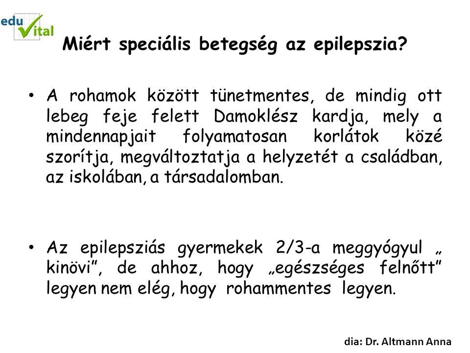 Miért speciális betegség az epilepszia