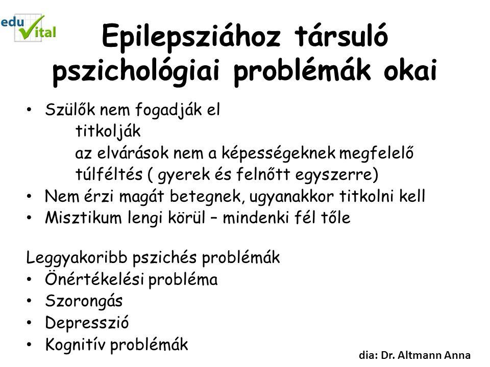 Epilepsziához társuló pszichológiai problémák okai