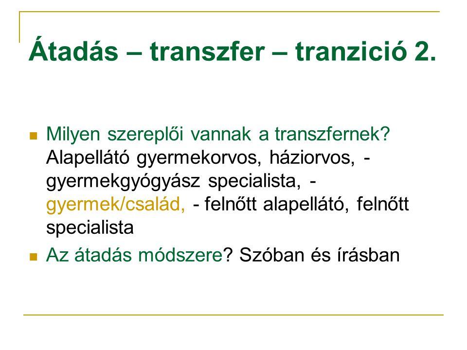 Átadás – transzfer – tranzició 2.