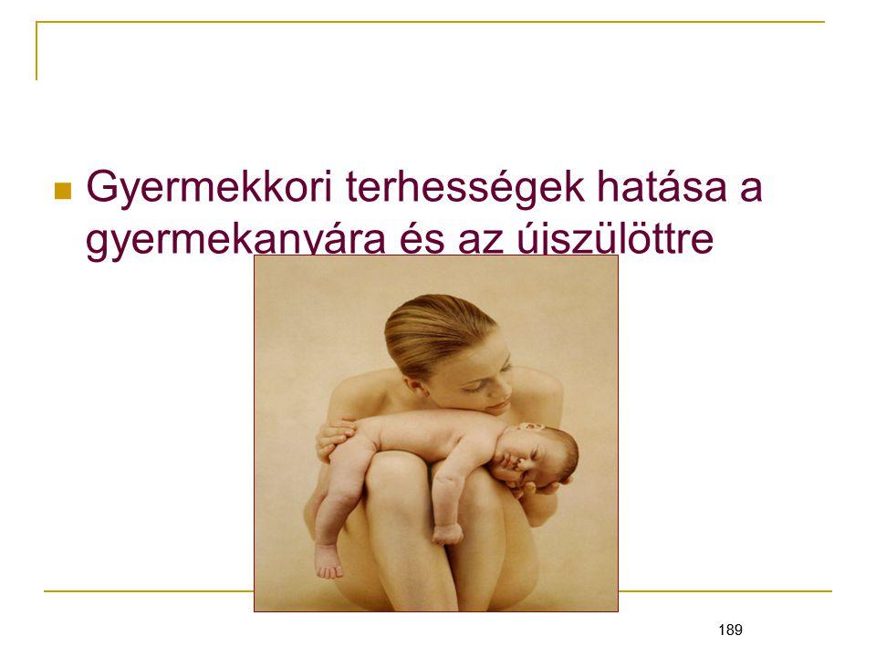 Gyermekkori terhességek hatása a gyermekanyára és az újszülöttre