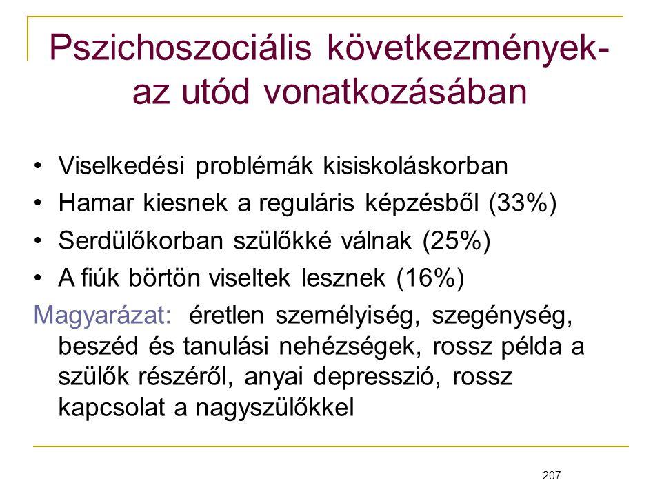Pszichoszociális következmények- az utód vonatkozásában
