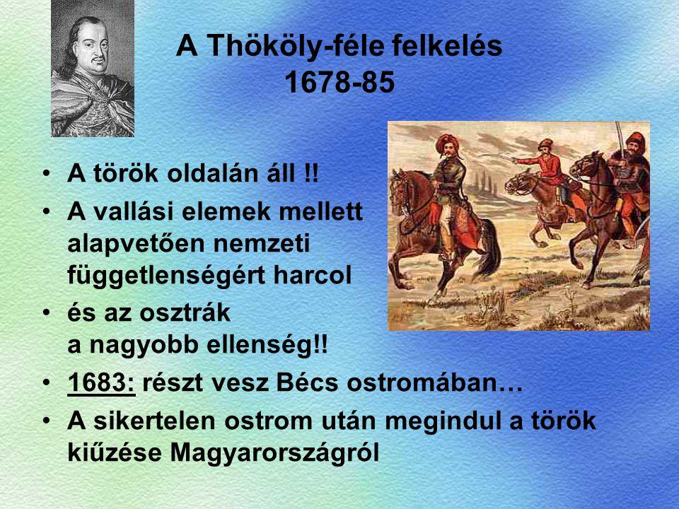 A Thököly-féle felkelés 1678-85