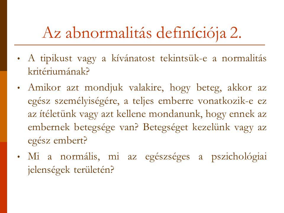 Az abnormalitás definíciója 2.
