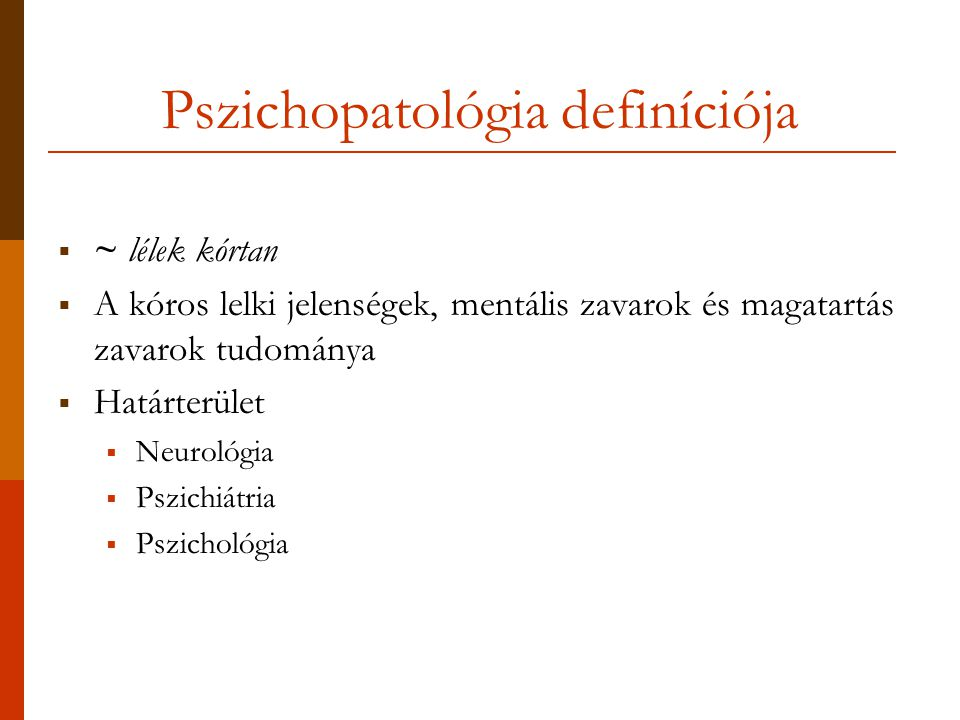 Pszichopatológia definíciója