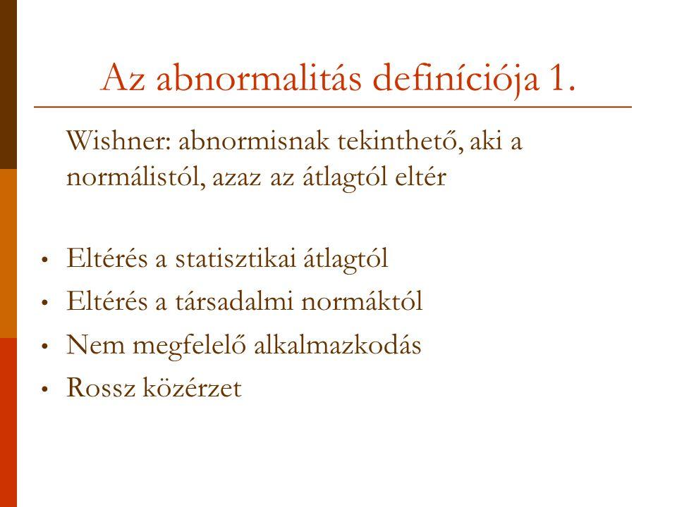 Az abnormalitás definíciója 1.