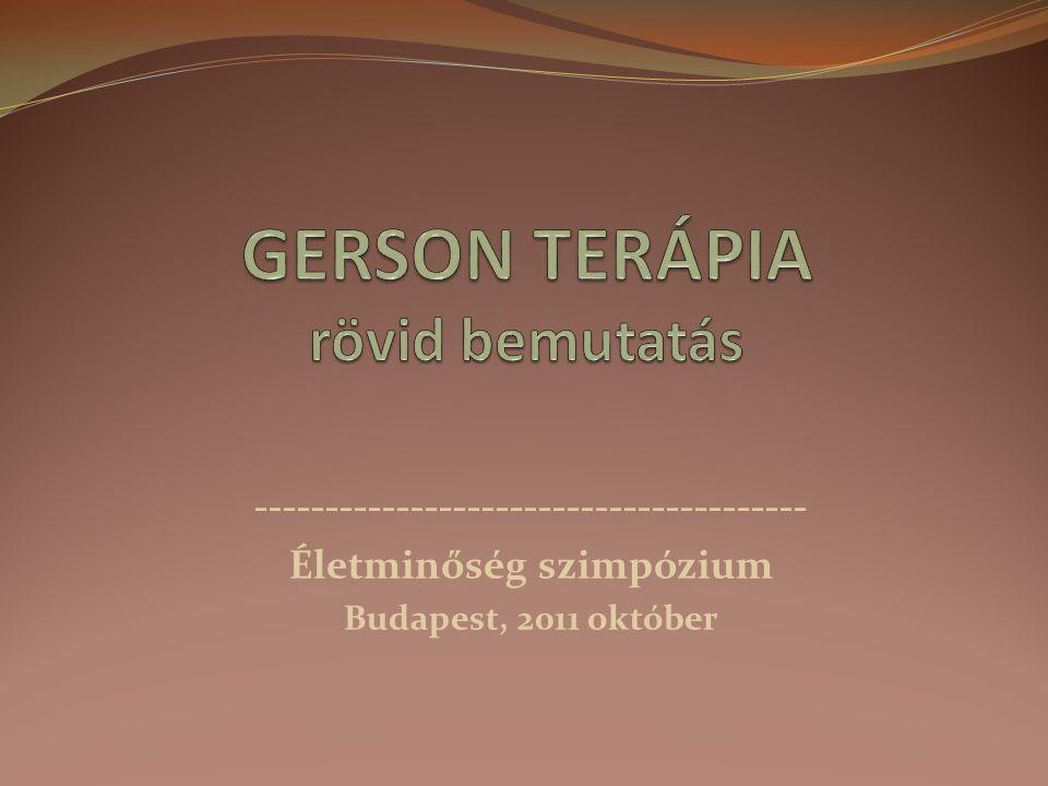 GERSON TERÁPIA rövid bemutatás