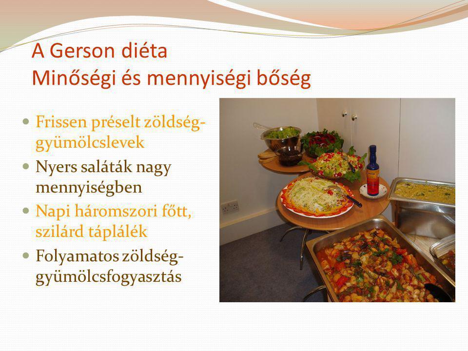 A Gerson diéta Minőségi és mennyiségi bőség