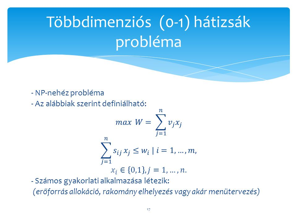 Többdimenziós (0-1) hátizsák probléma