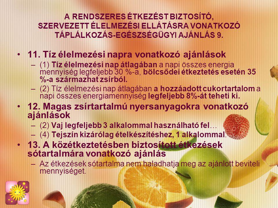 11. Tíz élelmezési napra vonatkozó ajánlások