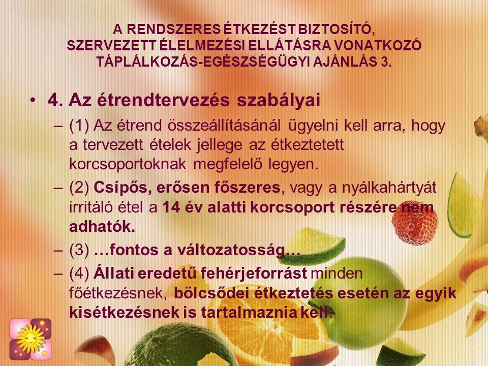 4. Az étrendtervezés szabályai