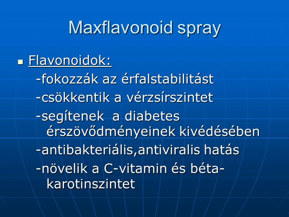 Maxflavonoid spray Flavonoidok: -fokozzák az érfalstabilitást