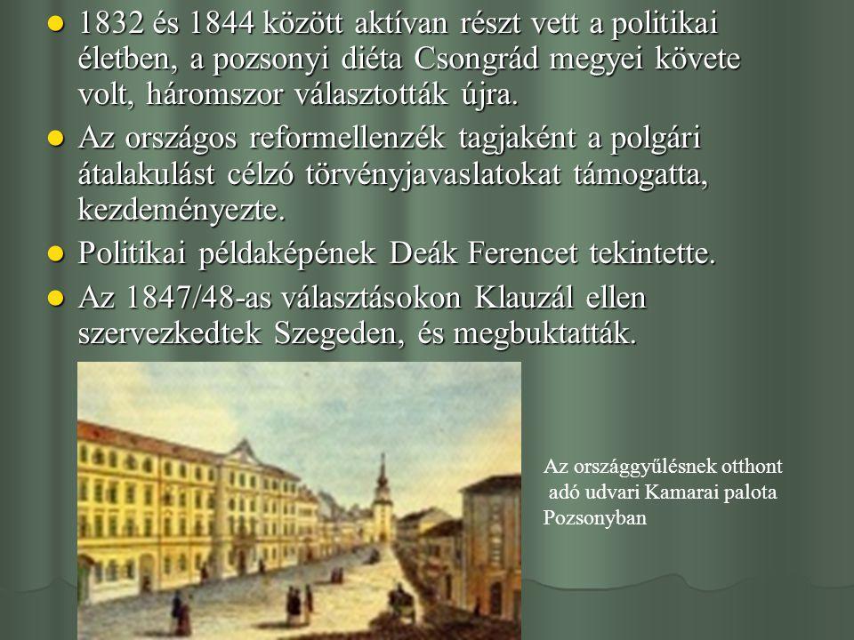 Politikai példaképének Deák Ferencet tekintette.