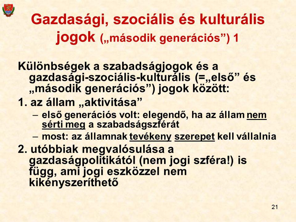 """Gazdasági, szociális és kulturális jogok (""""második generációs ) 1"""
