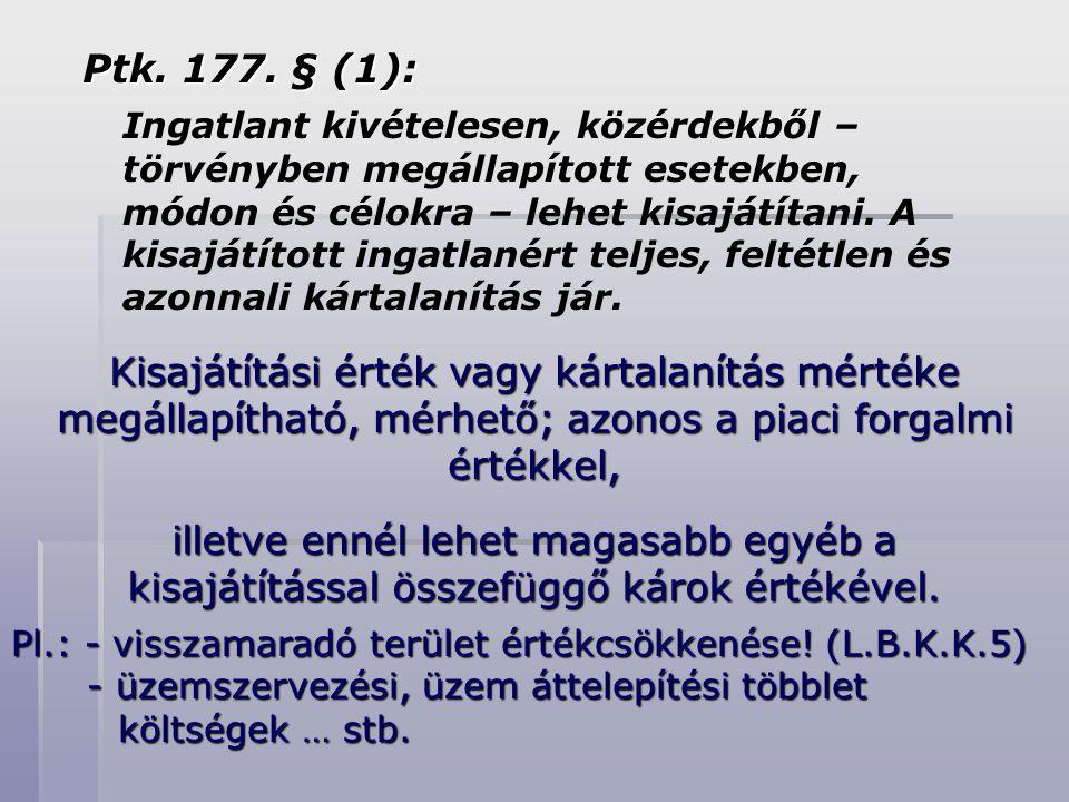 Ptk. 177. § (1):