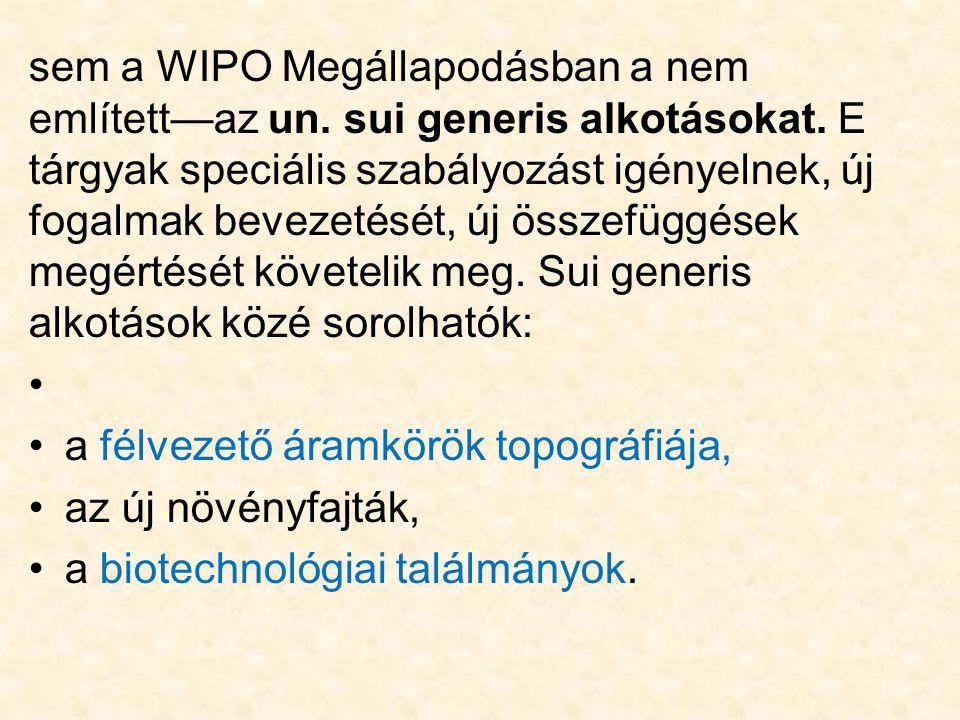 sem a WIPO Megállapodásban a nem említett—az un