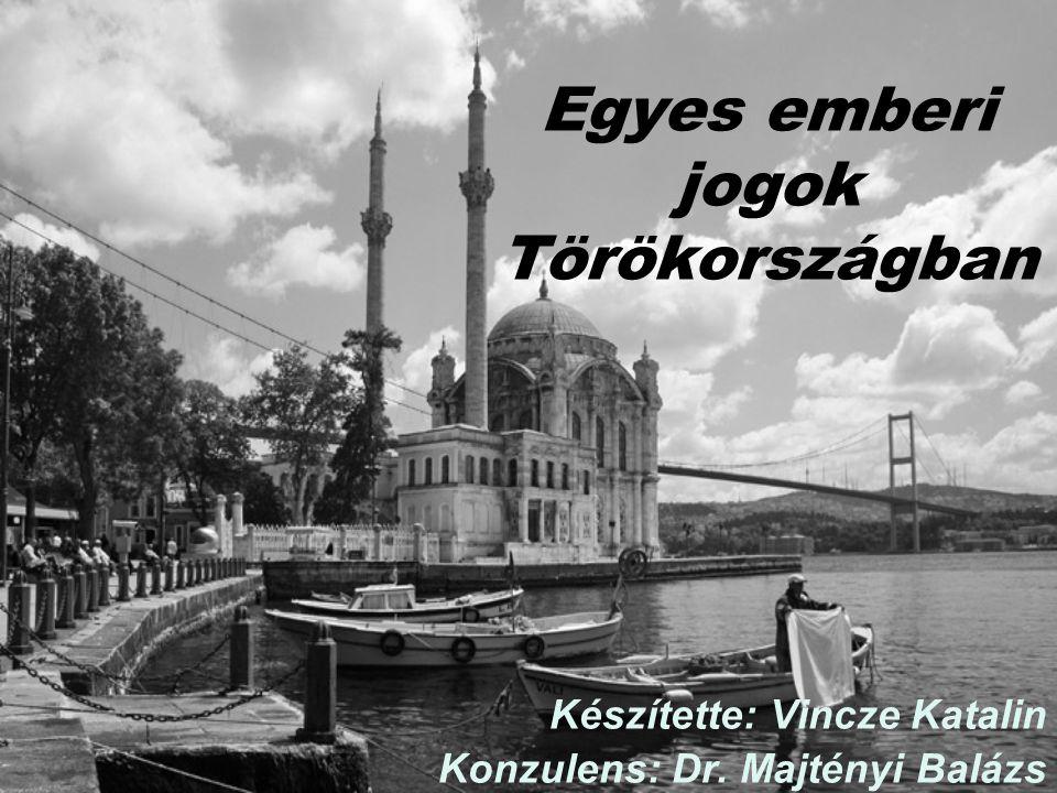 Egyes emberi jogok Törökországban