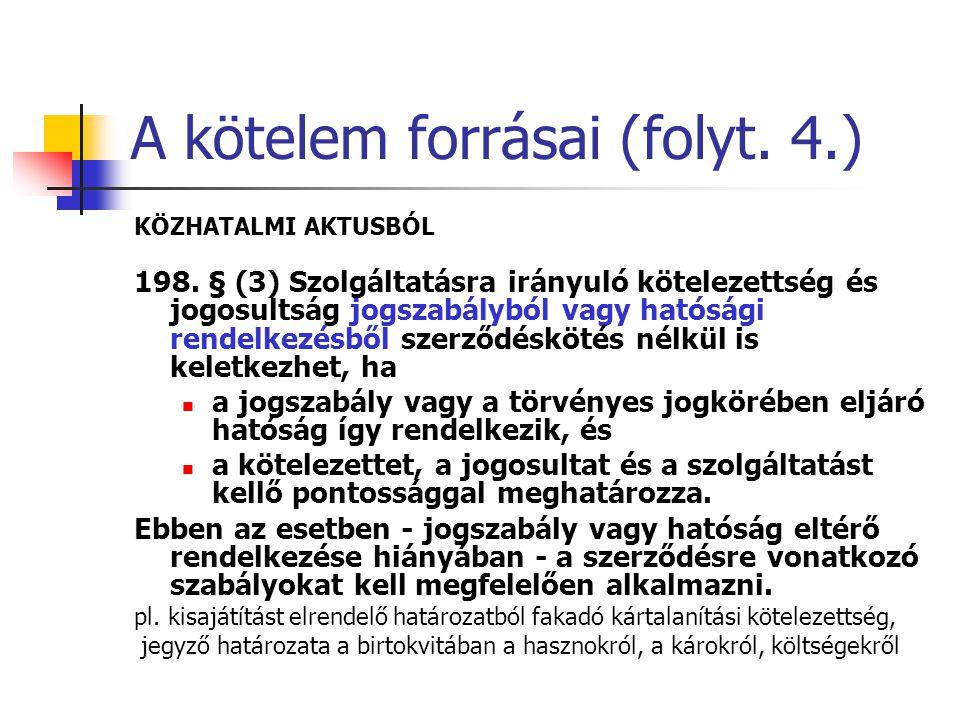 A kötelem forrásai (folyt. 4.)