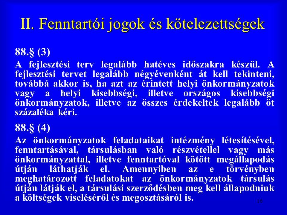 II. Fenntartói jogok és kötelezettségek