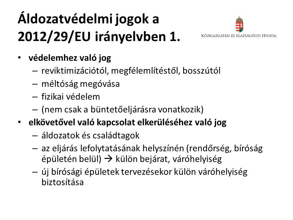 Áldozatvédelmi jogok a 2012/29/EU irányelvben 1.