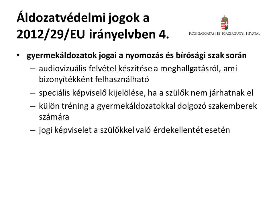 Áldozatvédelmi jogok a 2012/29/EU irányelvben 4.