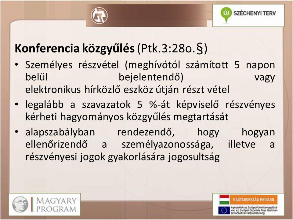 Konferencia közgyűlés (Ptk.3:28o.§)