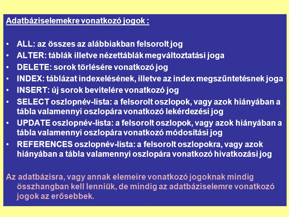Adatbáziselemekre vonatkozó jogok :
