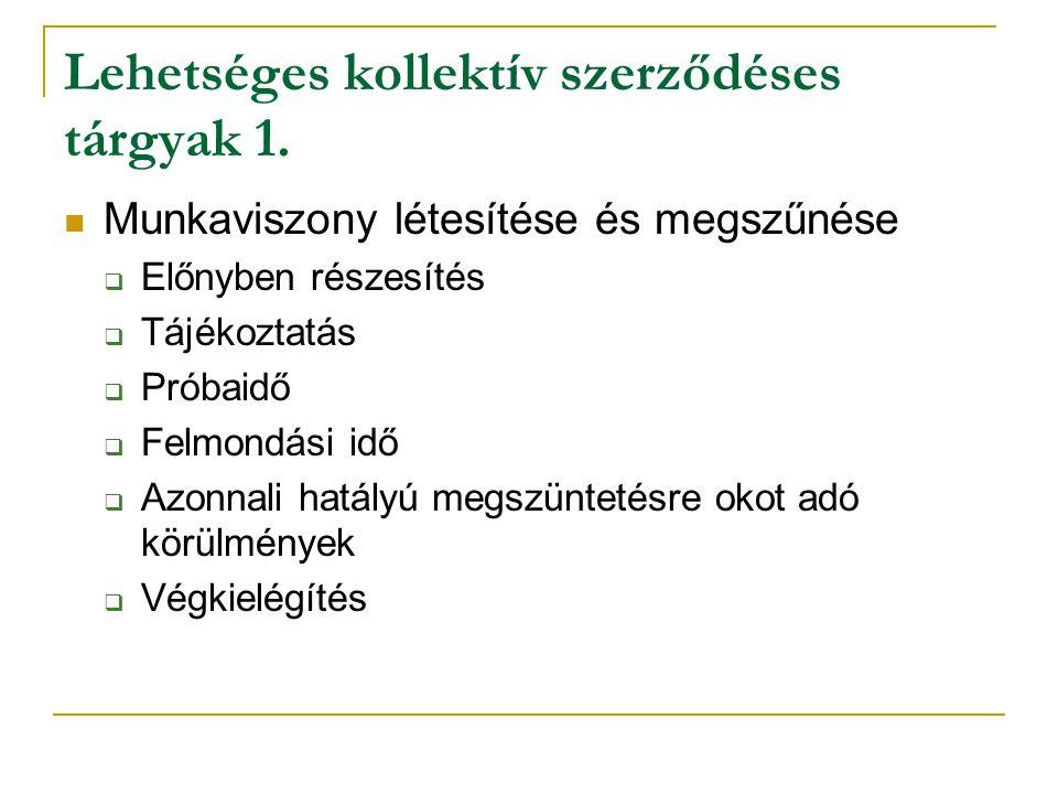 Lehetséges kollektív szerződéses tárgyak 1.