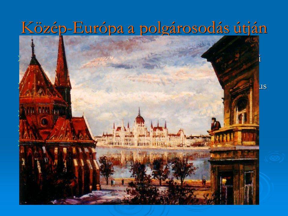 Közép-Európa a polgárosodás útján