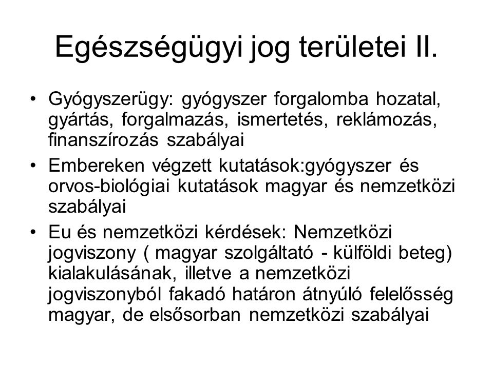 Egészségügyi jog területei II.