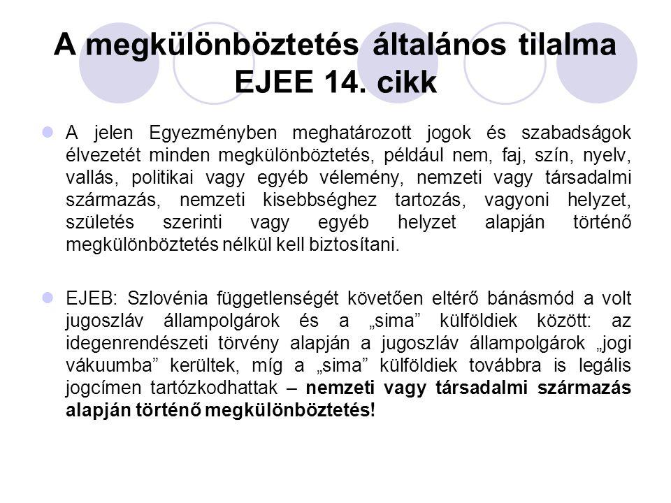 A megkülönböztetés általános tilalma EJEE 14. cikk