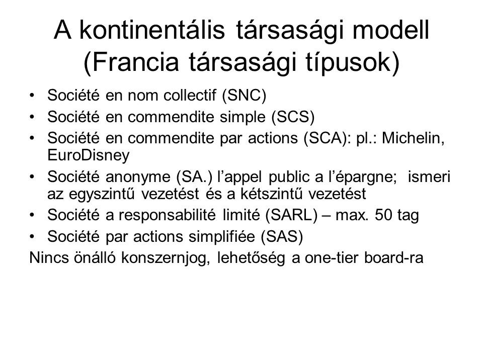 A kontinentális társasági modell (Francia társasági típusok)