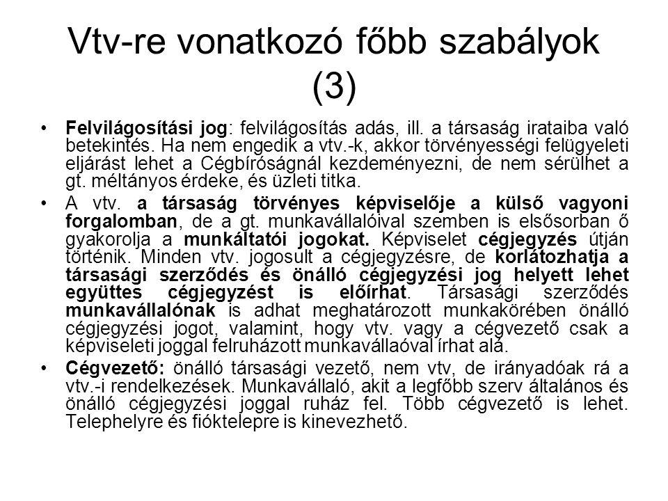 Vtv-re vonatkozó főbb szabályok (3)