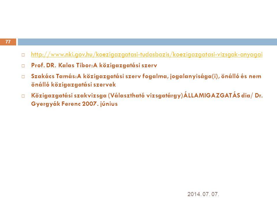 Prof. DR. Kalas Tibor:A közigazgatási szerv