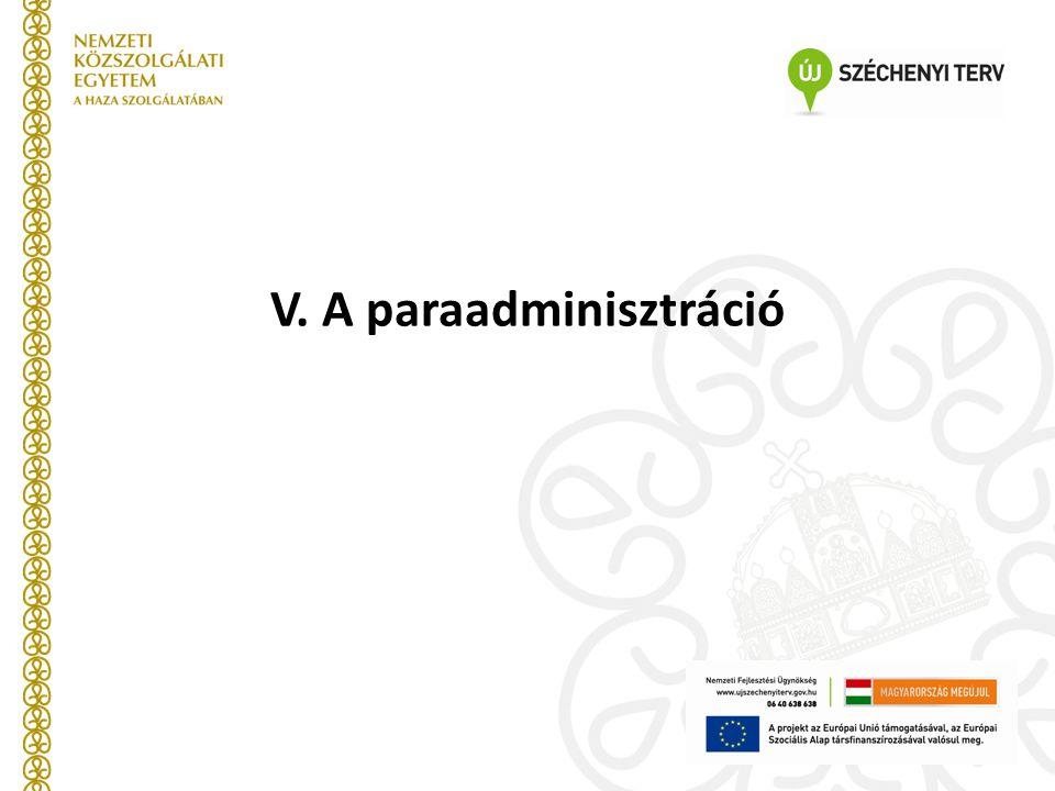 V. A paraadminisztráció