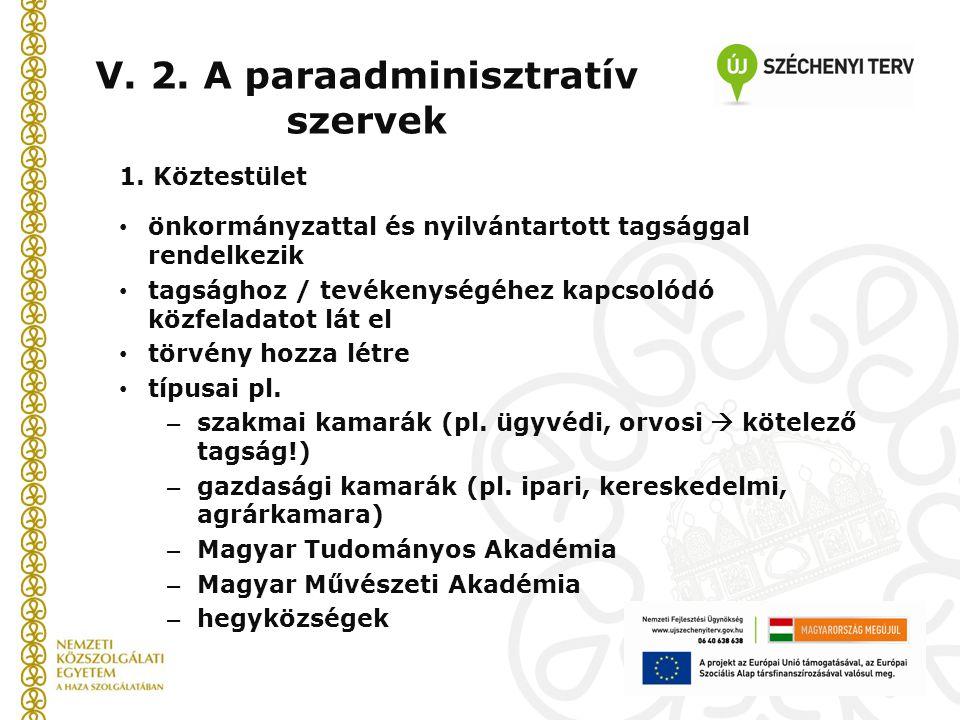 V. 2. A paraadminisztratív szervek