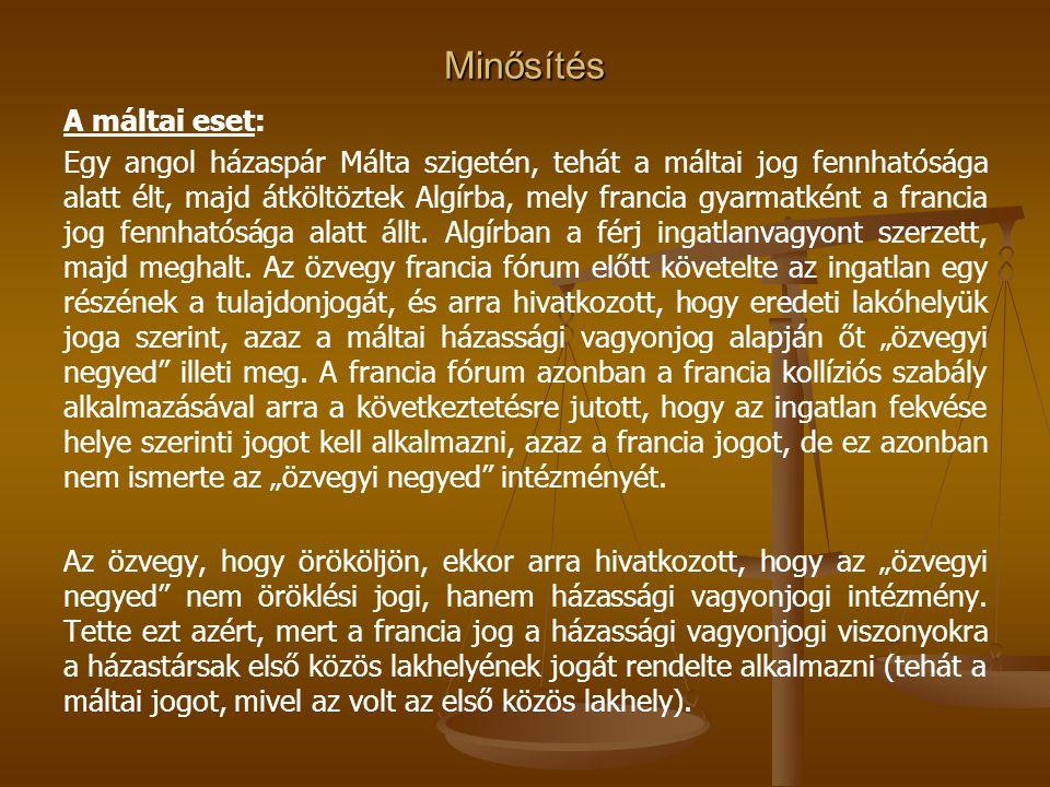 Minősítés A máltai eset: