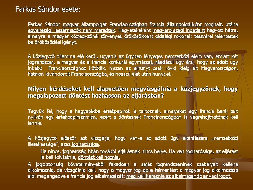 Farkas Sándor esete: