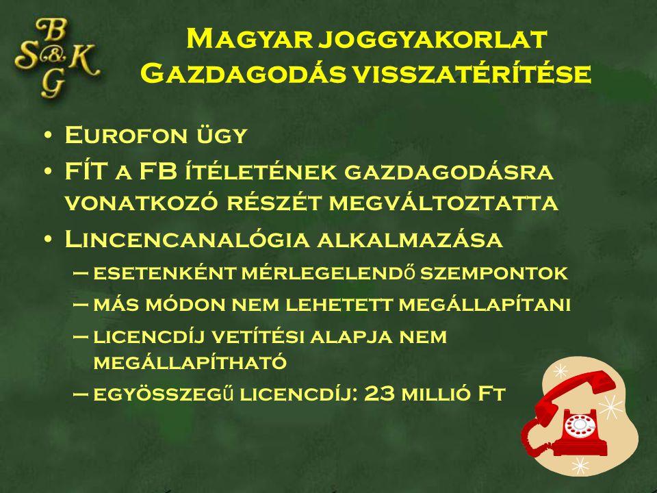 Magyar joggyakorlat Gazdagodás visszatérítése