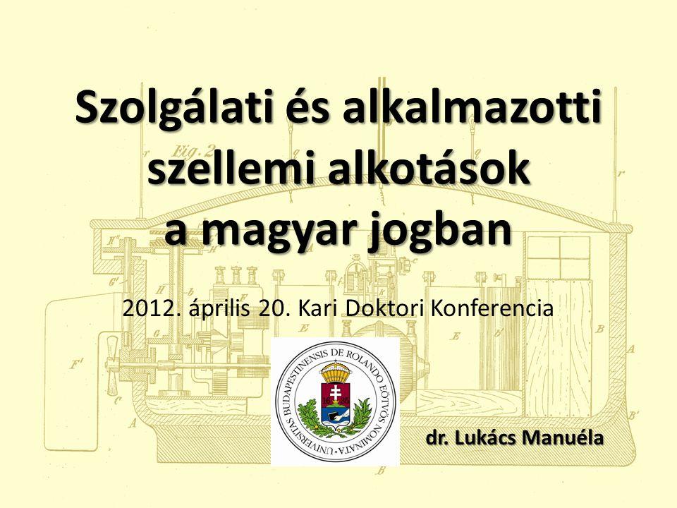 Szolgálati és alkalmazotti szellemi alkotások a magyar jogban